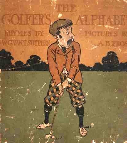 1318: Book Golf Alphabet Sutphen First 1st Edition 1898