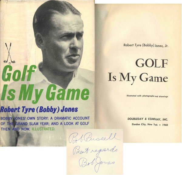 1619: Book Golf Game Bobby Jones First Edition Signed D