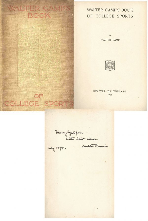 1625: Book Signed Walter Camp College Sports First Edit
