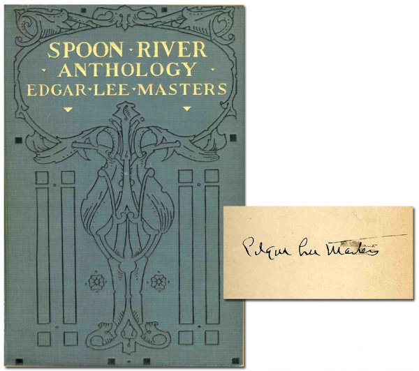 1778: Book Signed Edgar Lee Masters Spoon River Antholo