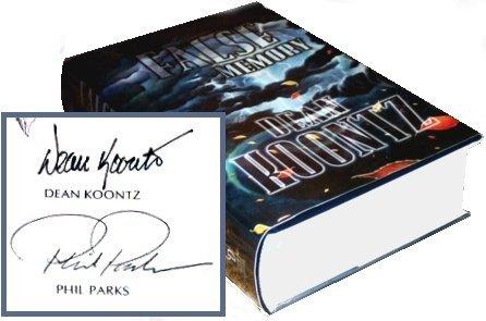 Dean Koontz Phil Parks Signed False Memory Signature
