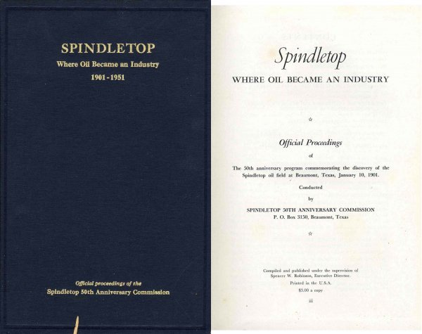 Book Texana Spindletop Oil Industry Spencer Robinson TX