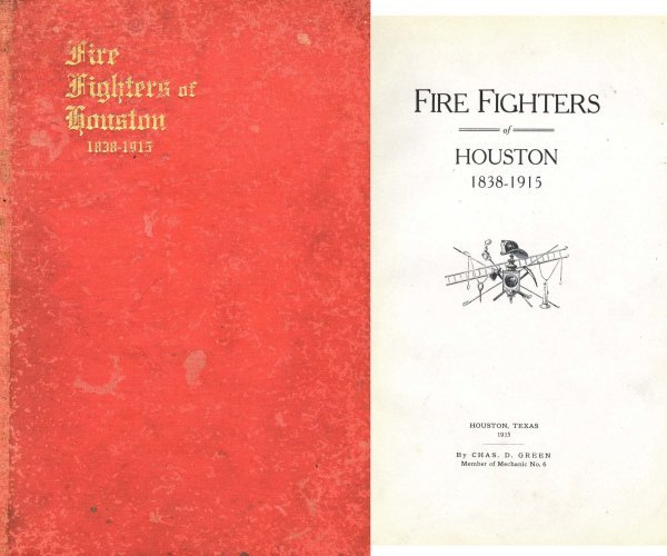 Book Fire Fighters Houston Charles Green First Edition
