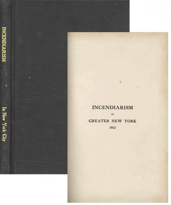 Book Incendiarism New York 1912 Arson Fire NYFD NYC