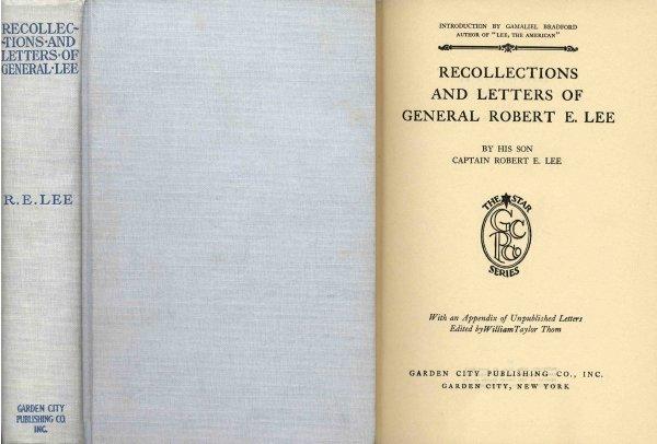 Recollections Letters General Lee Son Captain Civil War