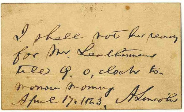 589: Abraham Lincoln Autograph Note Signed President Si