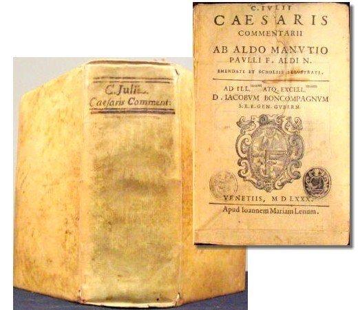 592: 1580 Caesar's Commentarii, Ab Aldo Manvtio Rare Bo