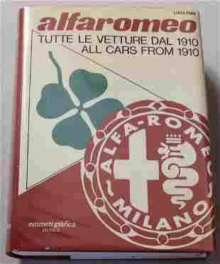 Alfa Romeo All Cars From 1910. By Luigi Fusi, 1978.