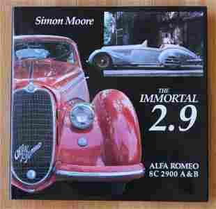 The Immortal 2.9 Alfa Romeo 8C 2900 book. By Simon