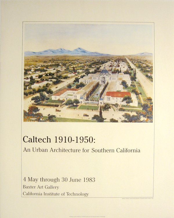 243: Cal Tech 1910 to 1950 poster by Goodhue