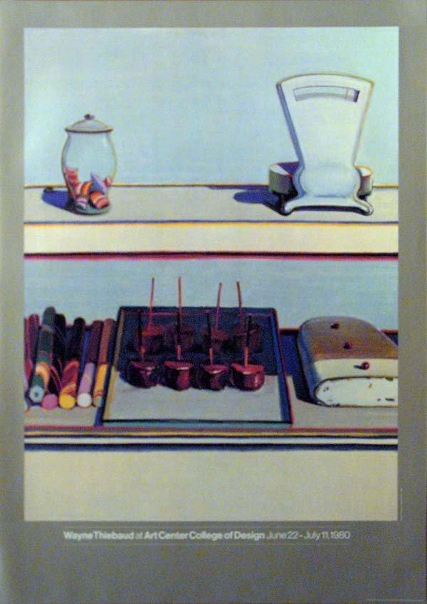289: Wayne Thiebaud at Art Center College Poster