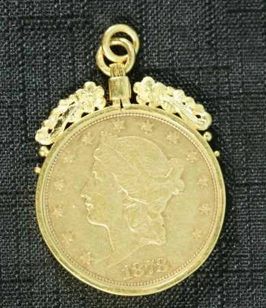 17E: 1878 US $20 GOLD COIN MOUNTED IN 24K GOLD PENDANT