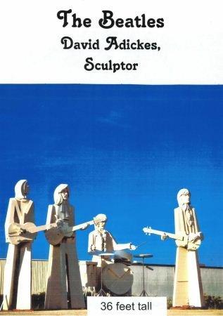 "99A: DAVID ADICKES ""THE BEATLES"" SCULPTURES"