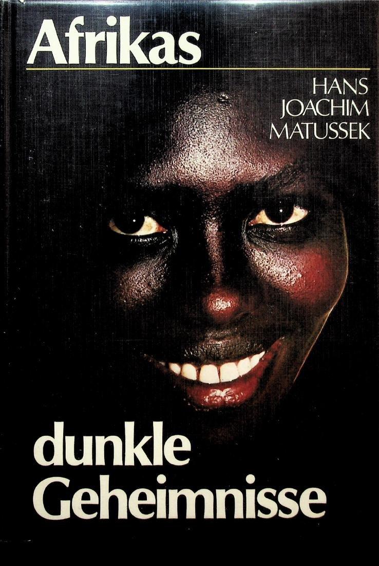 Afrikas dunkle Geheimnisse