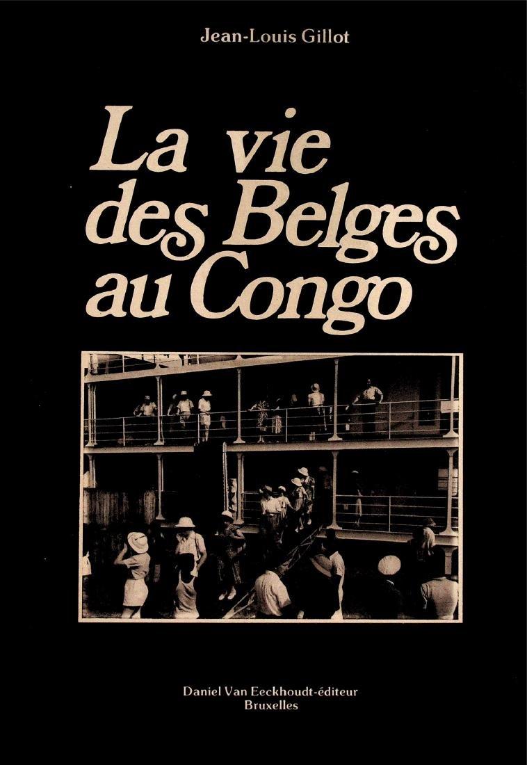 La vie des belges au Congo