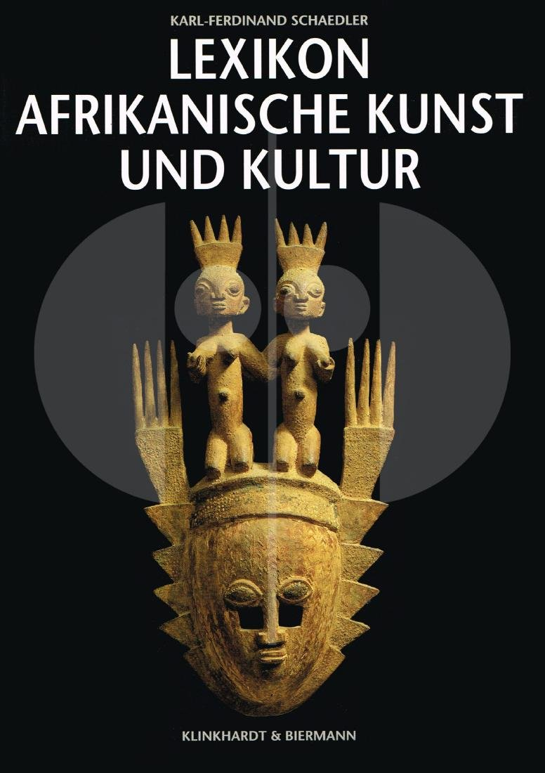 Lexikon Afrikanische Kunst und Kultur