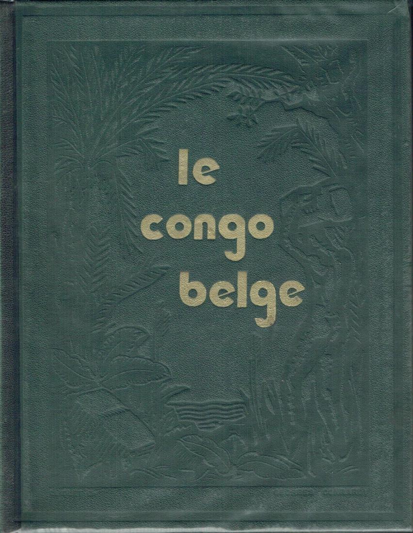 Le Congo Belge - (only Vol. 1)