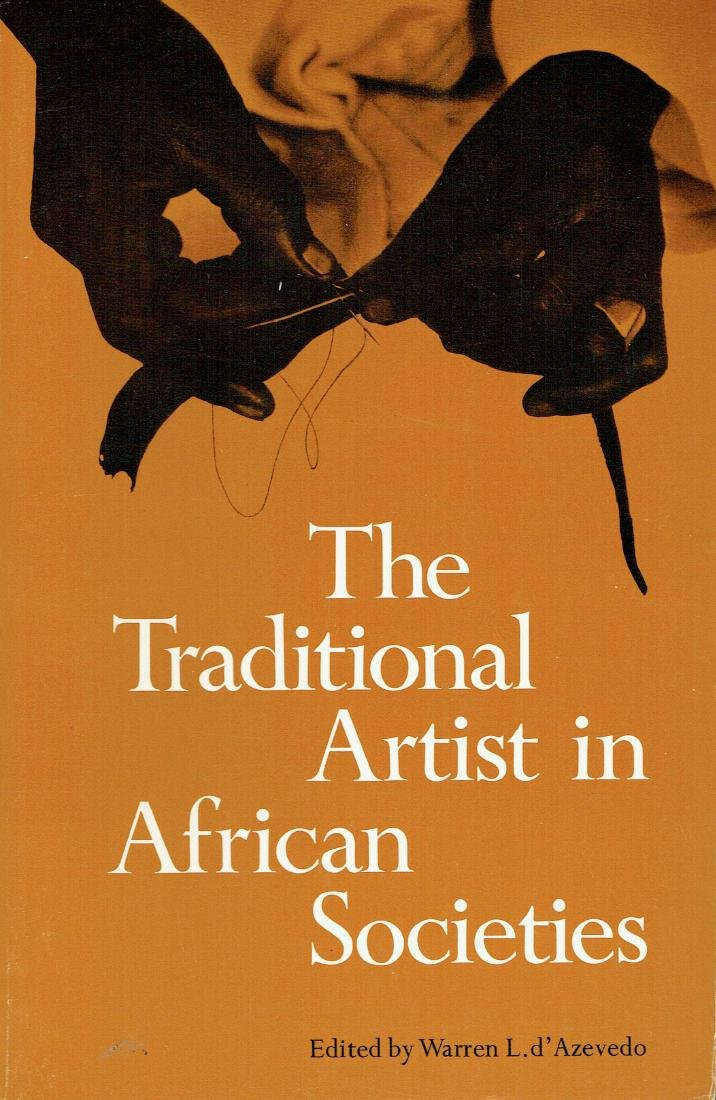 The Traditional Artist in African Societies