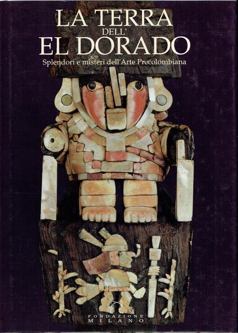 La terra dell'el Dorado