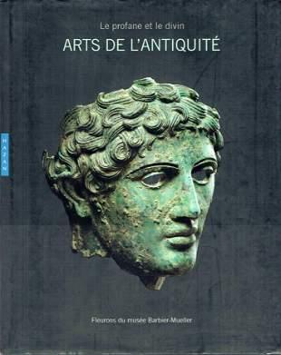 Arts de l'Antiquité de l'Europe au Sud-Est asiatique :