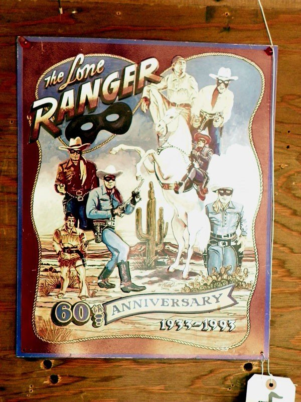 9: CONTEMP TIN SIGN OF THE LONE RANGER 4355