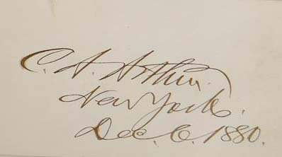 Chester A Arthur Signature - President United States