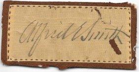 Alfred Smith Signature On Silk - Politician