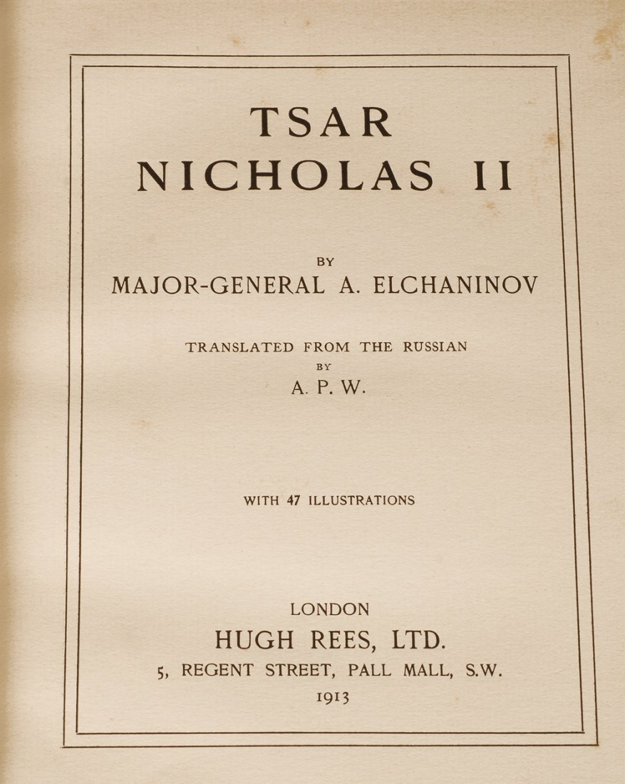 """Tsar Nicholas II,"" London: Hugh Rees Ltd, 1913 - 2"