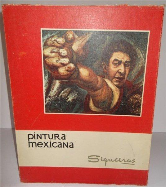 Pintura Mexicana book of prints by Siqueiros