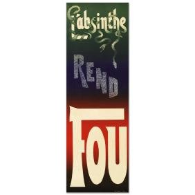 """""""L'Absinthe Rend Fou"""" Hand Pulled Lithograph (14"""" x"""