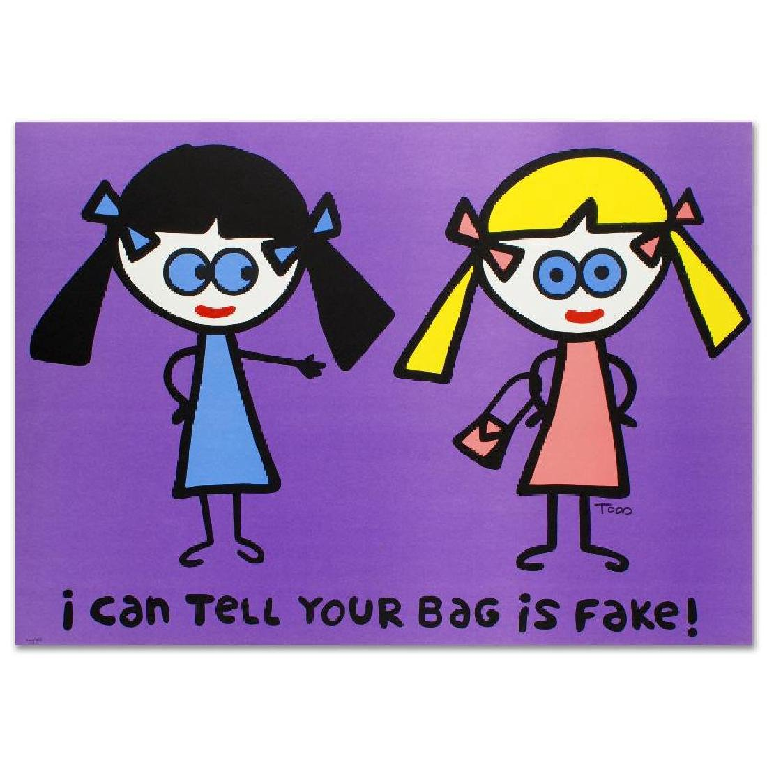 """""""I Can Tell Your Bag is Fake"""" Limited Edition"""