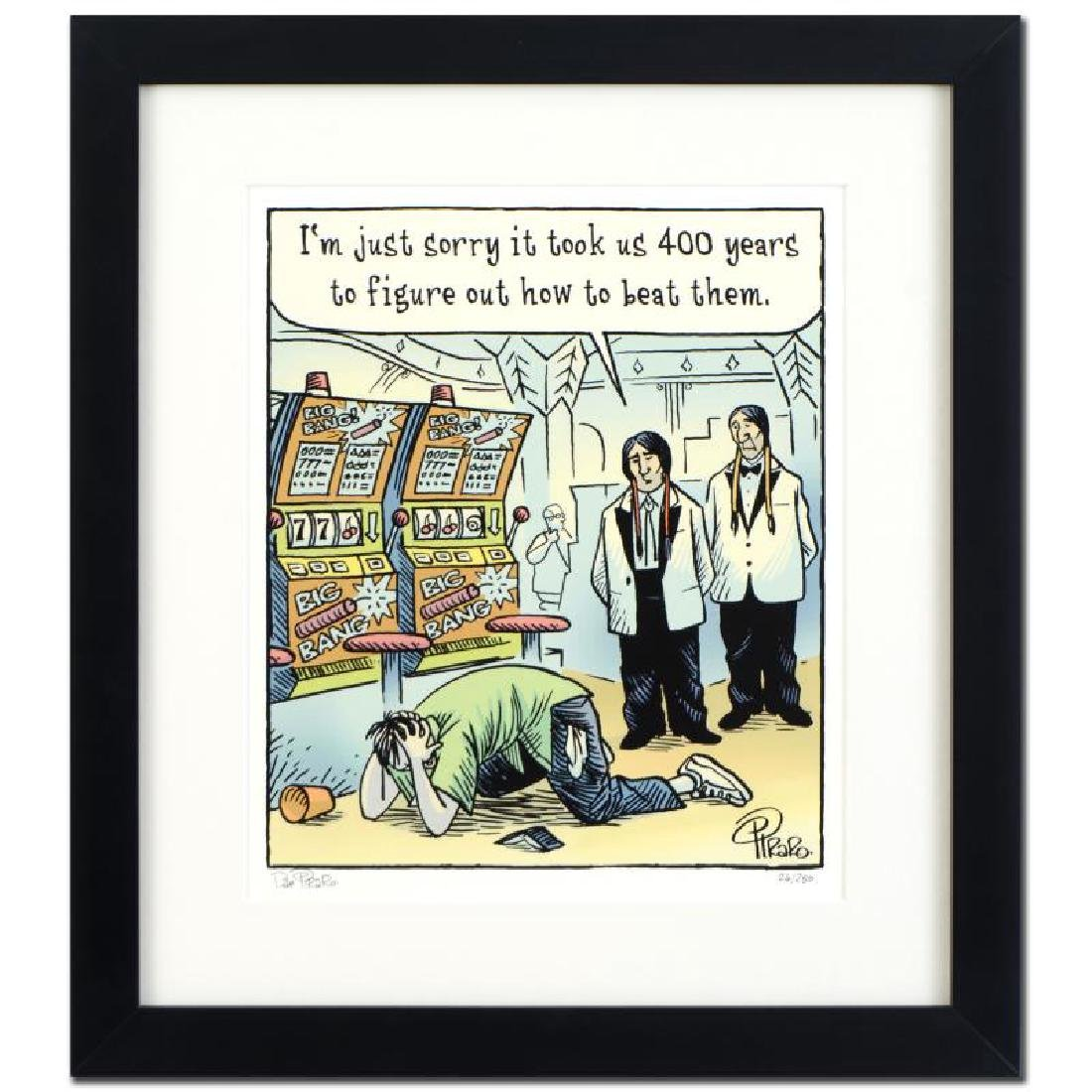 "Bizarro! ""Casino Indians"" is a Framed Limited Edition"