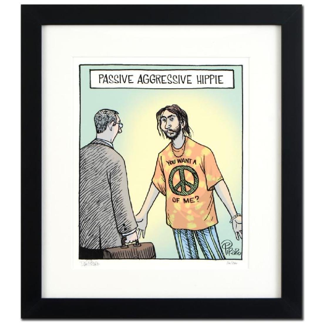 "Bizarro! ""Passive Agressive Hippie"" is a Framed Limited"