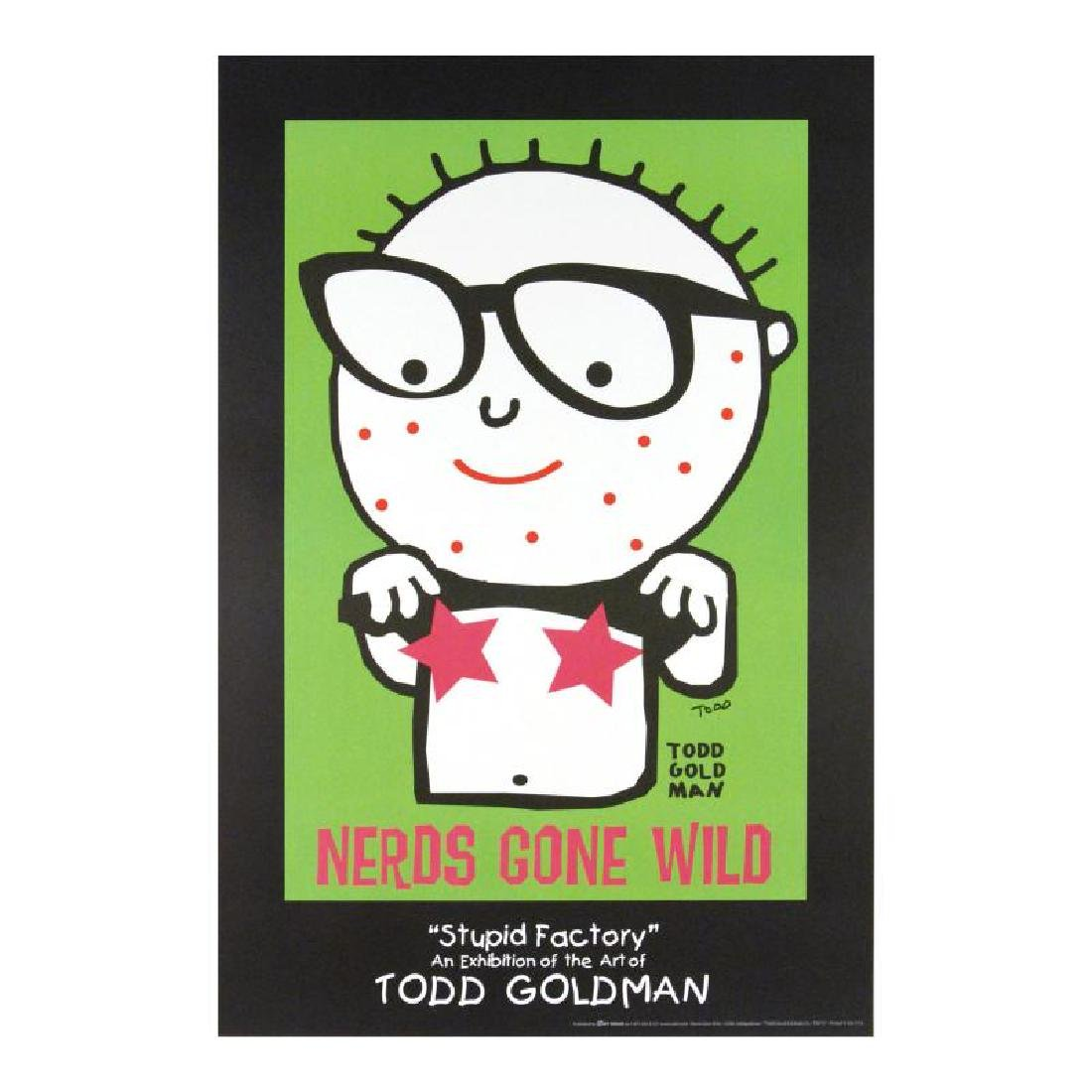 """""""Nerds Gone Wild"""" FINE ART Litho Poster Hand Signed by - 3"""