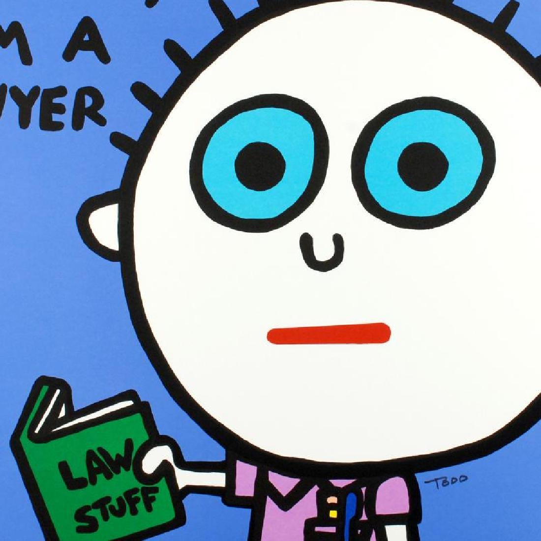 """""""It's OK to Lie, I'm a Lawyer"""" Limited Edition - 4"""