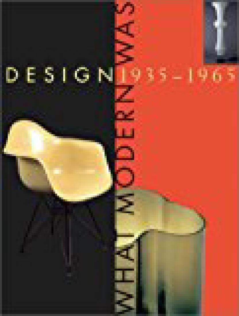 Eidelberg . Design. 1935-1965. What Modern Was.