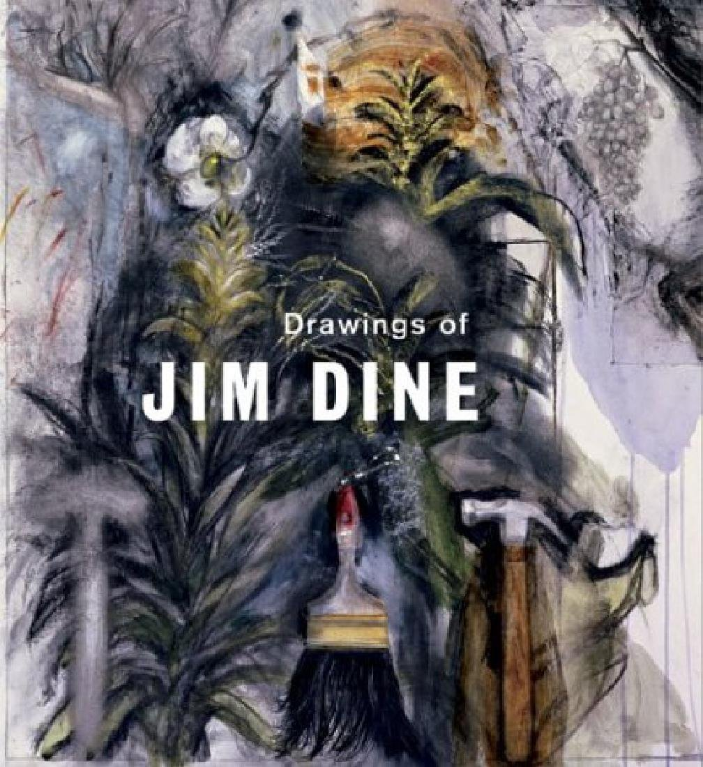 Drawings of Jim Dine.