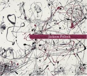 Pollock, Jackson. No Limits Just Edges Paintings on