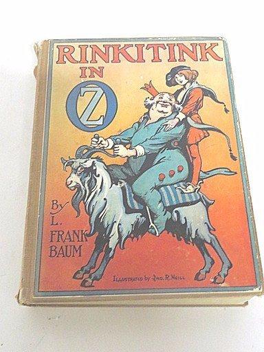 L. Frank Baum. Rinkitink in Oz. First Edition. Illus.