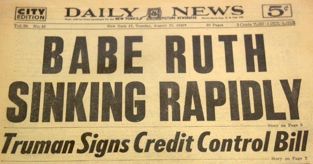 Daily News. Aug. 17th '48. Babe Ruth Sinking Rapidly. - 3