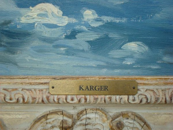 ERNEST F. KARGER; OIL PAINTING SIGNED - 4