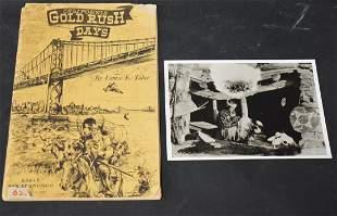 California Gold Rush Days. Louise Taber & Indian Photo