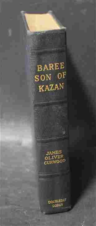 Baree, Son of Kazan James Oliver Cruword 1st Ed.
