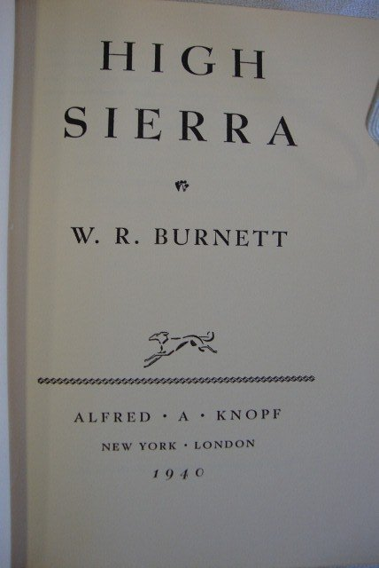 1: BURNETT, WILLIAM RILEY - HIGH SIERRA  FIRST EDITION - 2