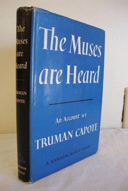 3: CAPOTE, TRUMAN - THE MUSES ARE HEARD