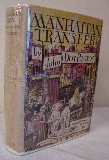 4: DOS PASSOS, JOHN - MANHATTAN TRANSFER