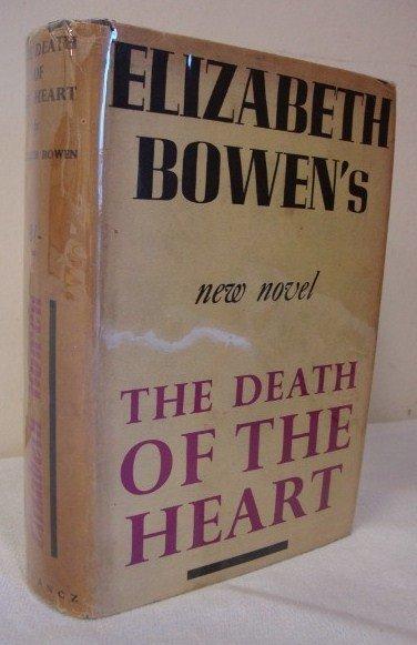 5: BOWEN, ELIZABETH - THE DEATH OF THE HEART.