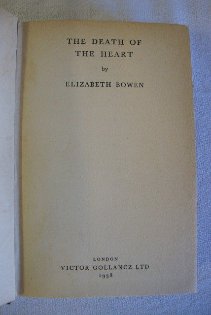 5: BOWEN, ELIZABETH - THE DEATH OF THE HEART. - 2