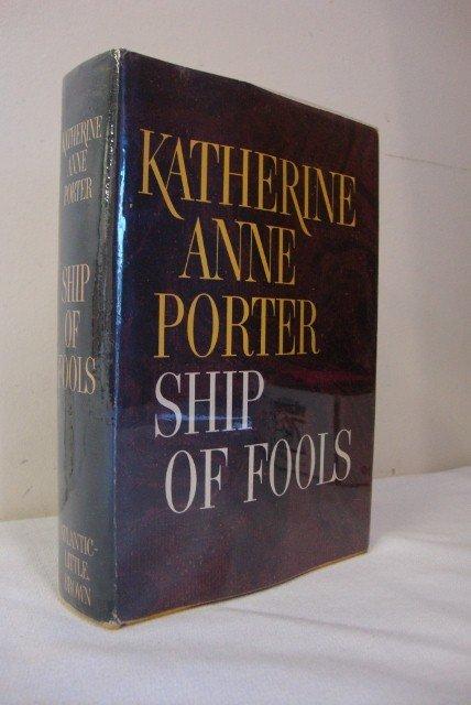 8: PORTER, KATHERINE ANNE - SHIP OF FOOLS.