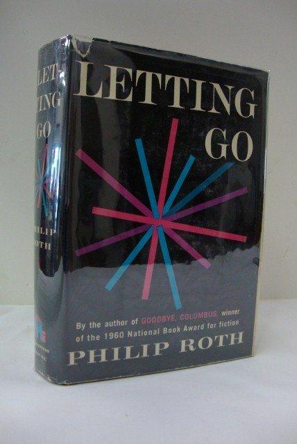 5: ROTH, PHILIP. LETTING GO